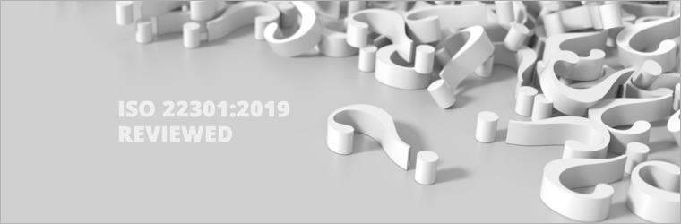 ISO 22301:2019 reviewed: changes, clarifications but no new requirements…