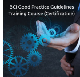 BCI Good Practice Guidelines Training Course (Certification)